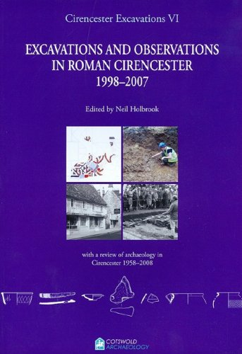9780955353420: Cirencester Excavations VI: Excavations and Observations in Roman Cirencester, 1998-2007 (v. 6)