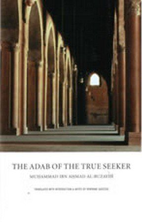 9780955358104: The Adab of the True Seeker