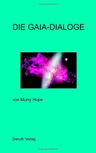 9780955359606: Die Gaia-Dialoge