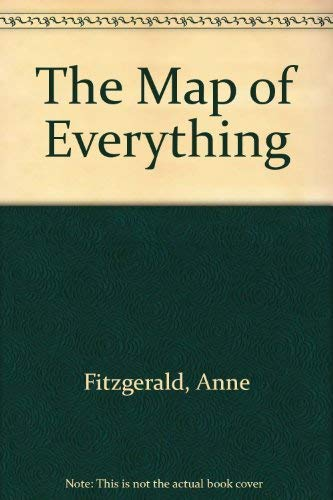 The Map of Everything: Fitzgerald, Anne