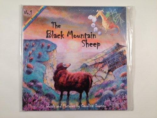 9780955361807: The Black Mountain Sheep (Proper Dragon Tales S)