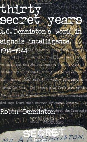 Thirty Secret Years. A.G. Denniston's Work in: Denniston, Robin