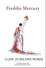 9780955375804: Freddie Mercury a Life, in His Own Words