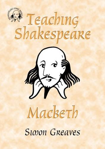 9780955376153: Teaching Shakespeare: Macbeth Teacher's Book (Comic Book Shakespeare)