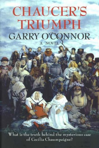 Chaucer's Triumph: Including the Case of Cecilia: O'Connor, Garry