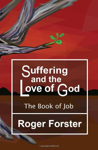 9780955378300: Suffering and the God of Love: The Book of Job