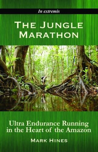 9780955380037: The Jungle Marathon: Ultra Endurance Running in the Heart of the Amazon