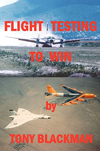 Flight Testing to Win (9780955385643) by Blackman, Tony