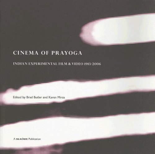 The Cinema of Prayoga: Indian Experimental Film