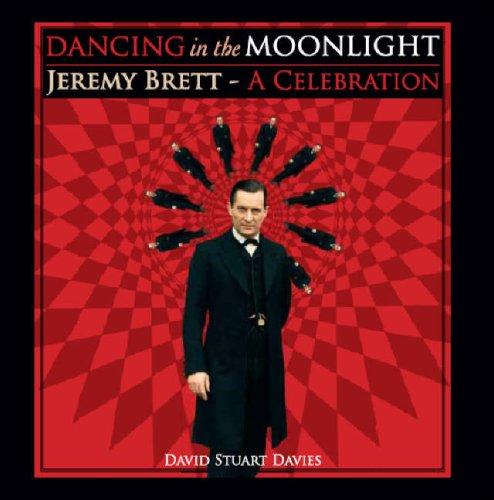 9780955388408: Dancing in the Moonlight: Jeremy Brett - A Celebration