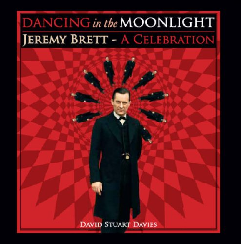 9780955388408: Dancing in the Moonlight: Jeremy Brett - A Celebration