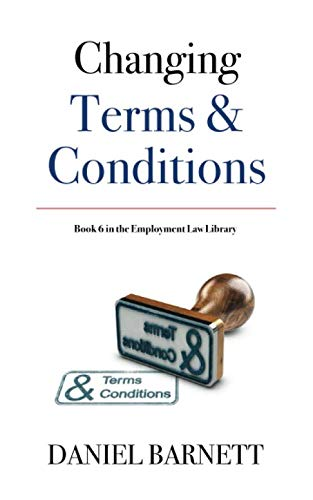 9780955388682: Changing Terms and Conditions (Employment Law Library)