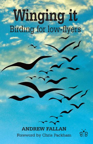 9780955392856: Winging it: Birding for Low-flyers
