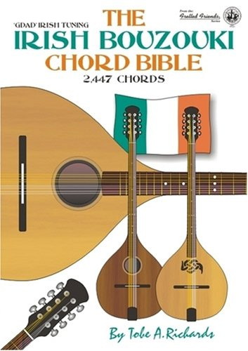 9780955394409: The Irish Bouzouki Chord Bible: GDAD Irish Tuning 2, 447 Chords (Fretted Friends Series)