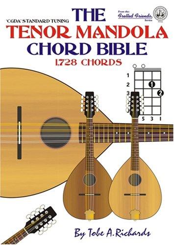 9780955394423: The Tenor Mandola Chord Bible: CGDA Standard Tuning 1, 728 Chords (Fretted Friends)