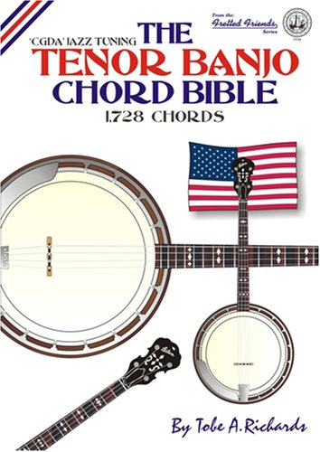 9780955394447: The Tenor Banjo Chord Bible: CGDA Standard Jazz Tuning 1,728 Chords (Fretted Friends)