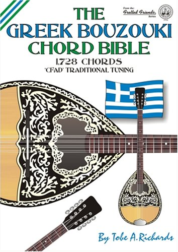 9780955394485: The Greek Bouzouki Chord Bible: CFAD Traditional Tuning 1, 728 Chords (Fretted Friends)