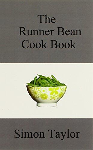 9780955395413: The Runner Bean Cook Book