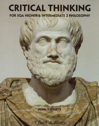 9780955397318: Critical Thinking: For SQA Higher and Intermediate 2 Philosophy