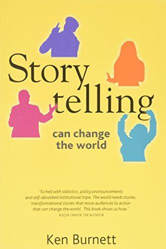 Storytelling Can Change the World: Ken Burnett