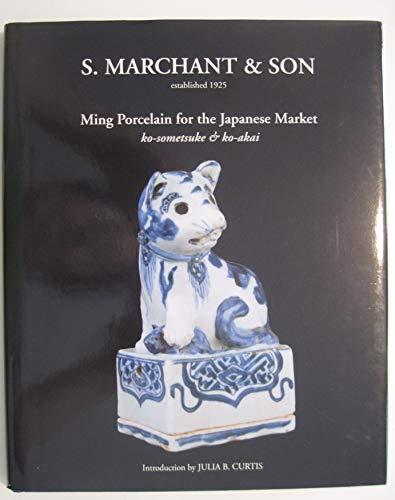 S. Marchant & Son: Ming Porcelain for: CURTIS, Julia B.