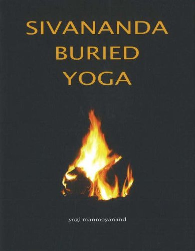 9780955405013: Sivananda Buried Yoga