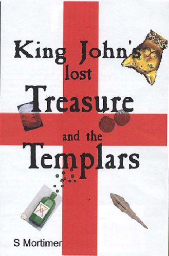 9780955406508: King John's Lost Treasure and the Templars