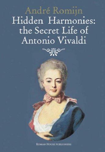9780955410017: Hidden Harmonies: The Secret Life of Antonio Vivaldi
