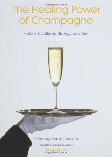 9780955410505: Healing Power of Champagne: History, Traditions, Biology & Diet