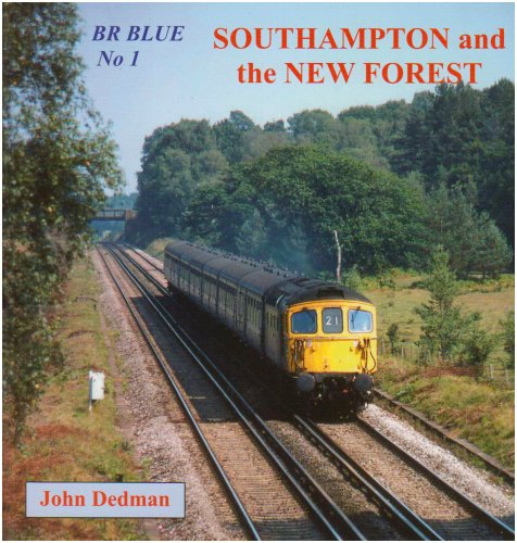 9780955411069: BR Blue: Southampton and the New Forest No. 1