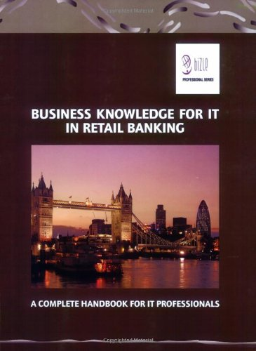 Business Knowledge for IT in Retail Banking: Essvale Corporation Limited,