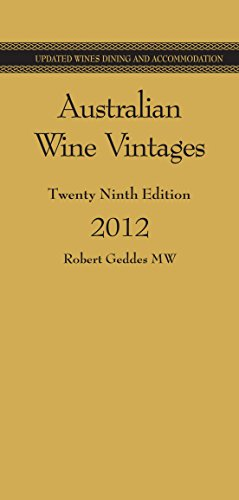 9780955414565: Australian Wine Vintages: 29th Edition
