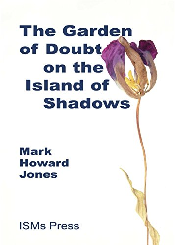 9780955418501: The Garden of Doubt on the Island of Shadows