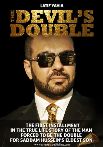 The Devil's Double (which was made into a feature film of the same name, This Book Sold Over 6.7 Million Copies Worldwide in Twenty Languages.) (0955419131) by Latif Yahia