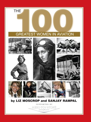 The 100 Greatest Women in Aviation: Moscrop, Liz and