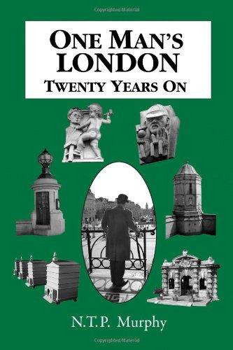 9780955420948: One Man's London: Twenty Years on