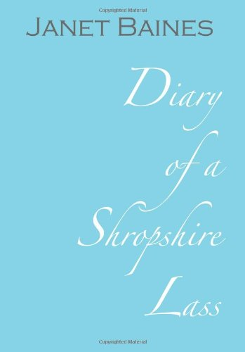 Diary of a Shropshire Lass: Baines, Janet