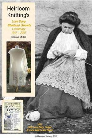 9780955423130: Heirloom Knitting's Love Darg Shetland Shawls: With Aunt Kate's Lace Pages