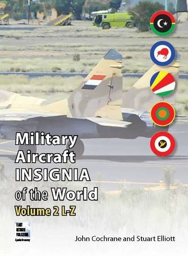 9780955426889: Military Aircraft Insignia of the World: Volume 2: L-Z