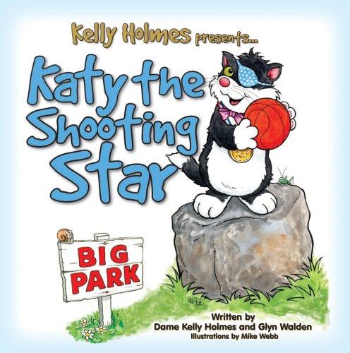 Katy the Shooting Star: Holmes, Kelly; Walden, Glyn