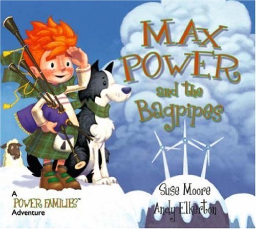9780955429606: Max Power and the Bagpipes: A Power Families Adventure