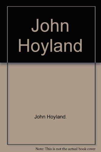 John Hoyland: Things that float, things that fly, things that die.: John Hoyland.