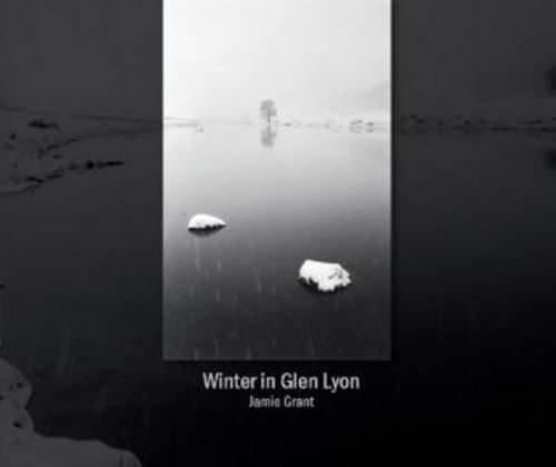 Winter in Glen Lyon: Jamie Grant