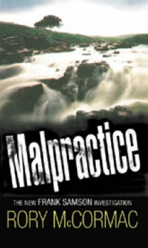 9780955436215: Malpractice: The New Frank Samson Investigation