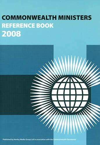 9780955440847: Commonwealth Ministers Reference Book 2008 (Commonwealth Ministers Reference Books Series)
