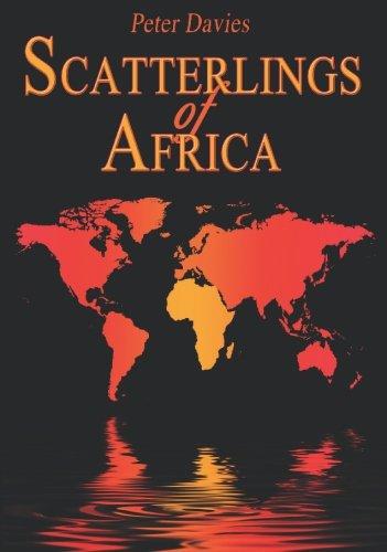 9780955440908: Scatterlings of Africa