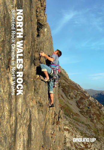 North Wales Rock: Selected Rock Climbs in North Wales: Panton, Simon John