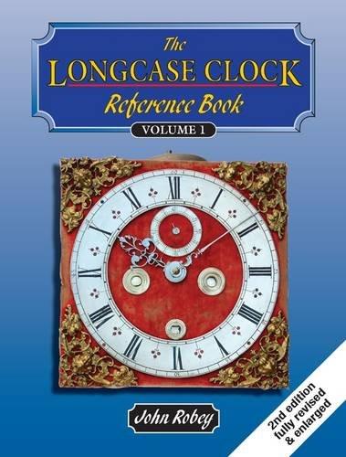 9780955446030: The Longcase Clock Reference Book: Volume 1 & Volume 2