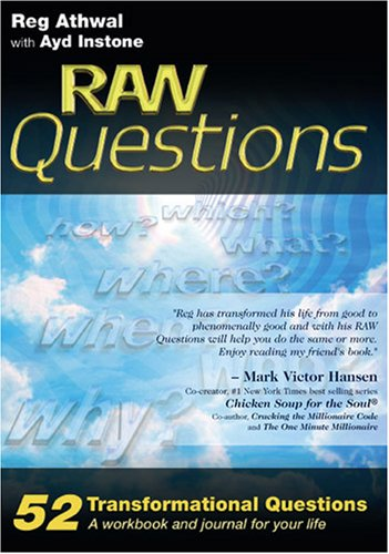 9780955446306: Raw Questions: 52 Transformational Questions - A Workbook and Journal for Your Life