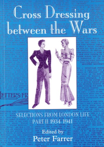 9780955450907: Cross Dressing Between the Wars: 1934-1941 Pt. 2: Selections from London Life